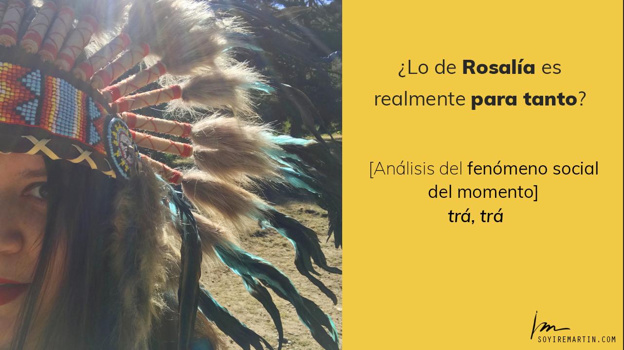 Rosalía análisis fenómeno fan